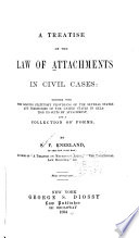 A Treatise On The Law Of Attachments In Civil Cases Book PDF