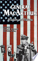 General MacArthur Wisdom and Visions Book