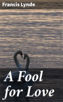 A Fool for Love Book