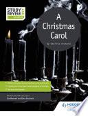 Study and Revise for GCSE  A Christmas Carol