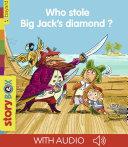 Pdf Who stole Big Jack's diamond? Telecharger