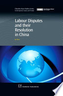Labour Disputes and their Resolution in China