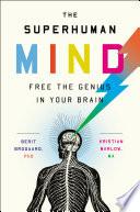 The Superhuman Mind
