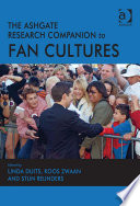 The Ashgate Research Companion To Fan Cultures Book