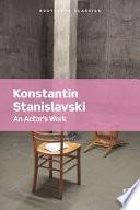 """An Actor's Work"" by Konstantin Stanislavski"