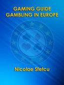 Gaming Guide - Gambling in Europe Pdf/ePub eBook