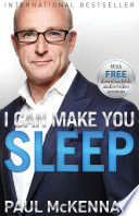 """I Can Make You Sleep"" by Paul McKenna, Ph.D."
