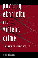Poverty  Ethnicity  And Violent Crime