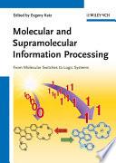 Molecular And Supramolecular Information Processing Book PDF