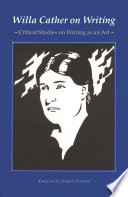 Willa Cather on Writing