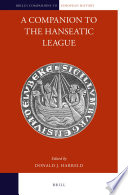 A Companion To The Hanseatic League