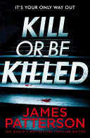Kill Or Be Killed Book