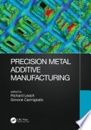 Precision Metal Additive Manufacturing
