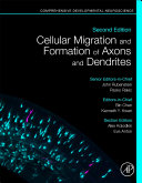 Cellular Migration and Formation of Axons and Dendrites Book