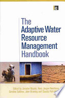 The Adaptive Water Resource Management Handbook Book