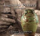 Jugtown Pottery 1917 2017