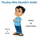 The Boy Who Wouldn't Smile!