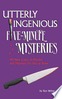 Utterly Ingenioius Five Minute Mysteries