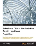 Salesforce CRM – The Definitive Admin Handbook - Third Edition Pdf/ePub eBook