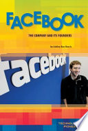Facebook:  : The Company and Its Founders