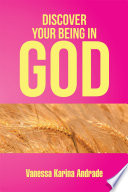 Discover Your Being In God