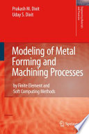 Modeling Of Metal Forming And Machining Processes Book PDF
