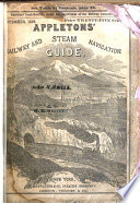 Appletons  Illustrated Railway and Steam Navigation Guide