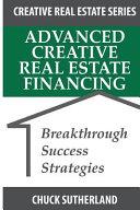 Advanced Creative Real Estate Financing