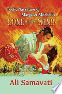 Poetic Narration Of Margaret Mitchell S Gone With The Wind
