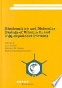 Biochemistry And Molecular Biology Of Vitamin B6 And Pqq Dependent Proteins Book PDF