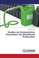 Studies on Fermentation Parameters for Bioethanol Production