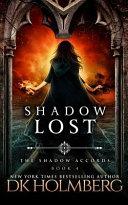 Shadow Lost
