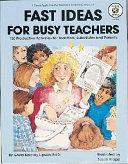 Fast Ideas for Busy Teachers