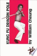 Kung Fu Dragon Pole Book