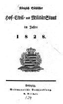 Königlich Sächsischer Hof-, Civil- und Militär-Staat: im ...