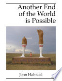 Another End of the World Is Possible