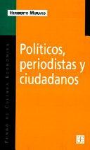 Políticos, periodistas y ciudadanos