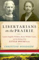 Libertarians on the Prairie Pdf/ePub eBook