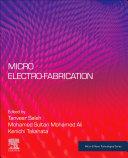 Micro and Nano Electro-fabrication