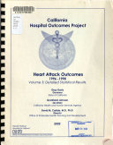 Report on Heart Attack Outcomes in California  1996 1998