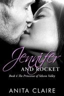 Jennifer and Rocket