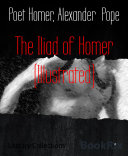 Pdf The Iliad of Homer (Illustrated) Telecharger