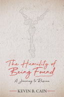 The Humility of Being Found