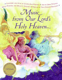 Music from Our Lord's Holy Heaven Book and CD