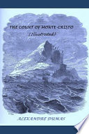 The Count of Monte-Cristo (Illustrated)