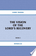 The Vision Of The Lord S Recovery