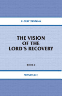 The Vision of the Lord's Recovery