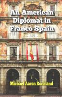 An American Diplomat in Franco Spain