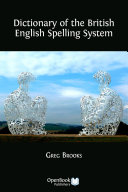 Dictionary of the British English Spelling System Pdf