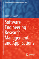 Software Engineering Research, Management and Applications
